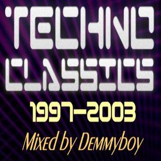 Techno Classics 1997-2003 - Mixed by Demmyboy