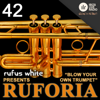 Rufus White presents Ruforia 042