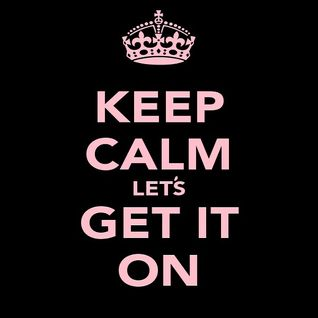 DJM - Keep Calm Let's Get it On