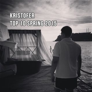 Kristofer - Top 10 Spring 2015