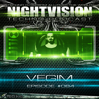 84_vegim_-_nightvision_techno_podcast_84_pt2