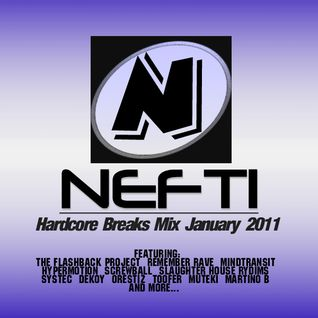 Nefti - Hardcore Breaks Mix January 2011