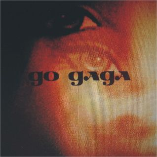 Go Gaga - 2005 autumn exibit (mixed and compiled by Partyzanai Djs)