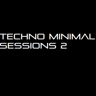 Techno Minimal Sessions 2