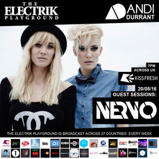 Electrik Playground 20/8/16 inc Nervo Guest Sessions