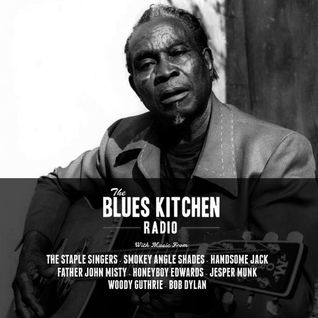 THE BLUES KITCHEN RADIO: 03 FEBRUARY 2015