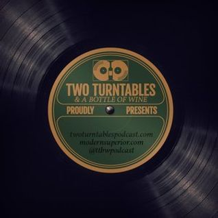 Two Turntables and a Bottle of Wine : Episode 71