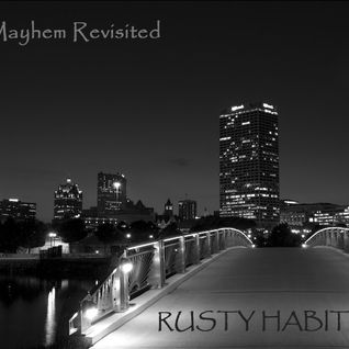 RUSTYHABITZ - Mayhem Revisited 2011 Mix