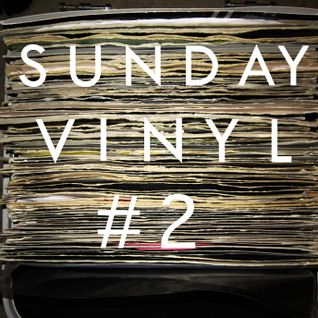 SUNDAY VINYL  (Part #2)