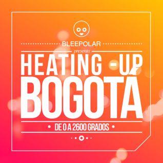 Heating - Up Bogotá
