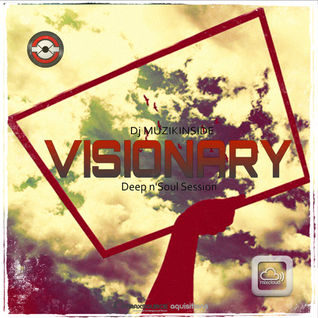 Dj Muzikinside - VISIONARY (Deep n'Soul Session)