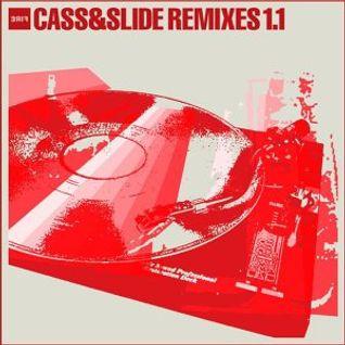 Cass & Slide – Remixes 1.1 (2002)