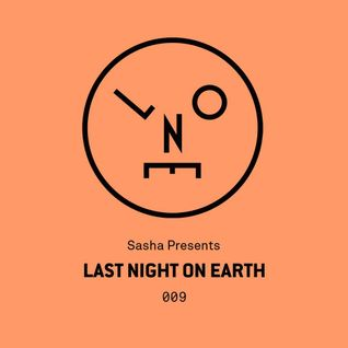Sasha – Last Night On Earth 009 (January 2016)