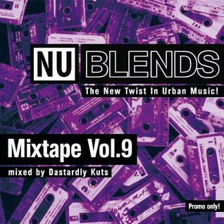 Nu Blends Mixtape Vol.9 - Dastardly Kuts