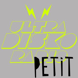 ultraDisko radio show April 2013 with guest #petitrecords