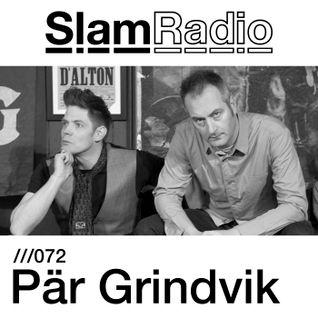 #SlamRadio - 072 - Pär Grindvik
