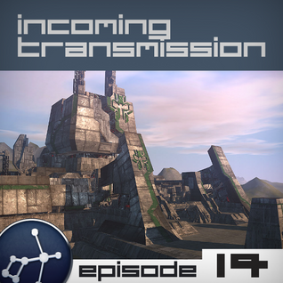 Incoming Transmission Podcast Episode 14