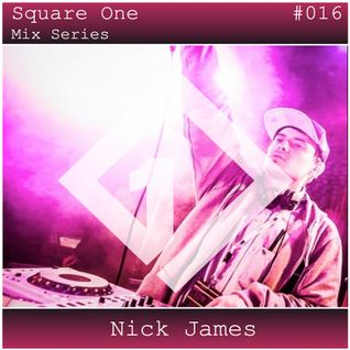 Square One Mix Series #016 Nick James
