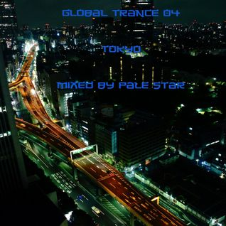Global Trance 04 Tokyo by Pale Star