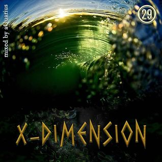 Chillout & Ambient - X-Dimension 29 [mixed by aQuarius]