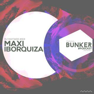 #013 Maxi Iborquiza - Ushuaia Bunker Podcast