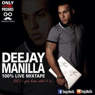 Deejay Manilla (Promo Mixtape) Vol. 2 - You know what it isss