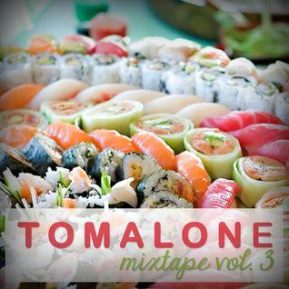 Tomalone-Mixtape Vol 3