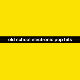 Oldschool Electronic Pop Hits