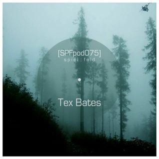 [SPFpod075] spiel:feld Podcast 075 - Tex Bates-Encounters
