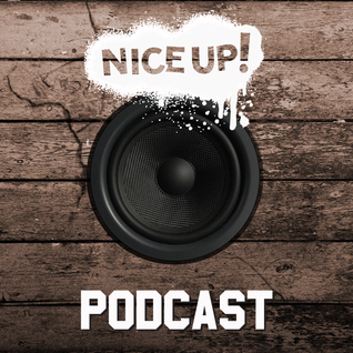 NICE UP! podcast - August 2014
