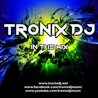 Tronix DJ - Power Dance #10