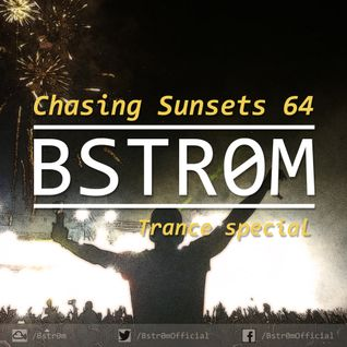 Chasing sunsets #64 [Trance special]