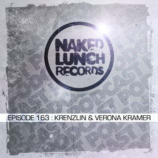 Naked Lunch PODCAST #163 - KRENZLIN & VERONA KRAMER