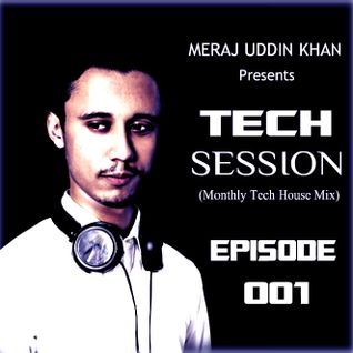 Meraj Uddin Khan Pres. Tech Session 001 (October 2016)