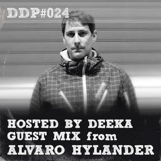 DDP#024 Deeka + Guest Mix: Alvaro Hylander