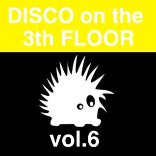 Disco on the 3th Floor vol.6