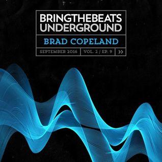 Brad Copeland – Bring The Beats Underground - September 2016