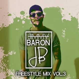 Freestyle Mix Vol.3 (Jimmy Baron)