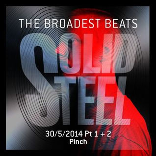 Solid Steel Radio Show 30/5/2014 Part 1 + 2 - Pinch