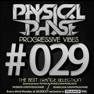 Physical Phase - Progressive Vibes 029 (2014-10-20)