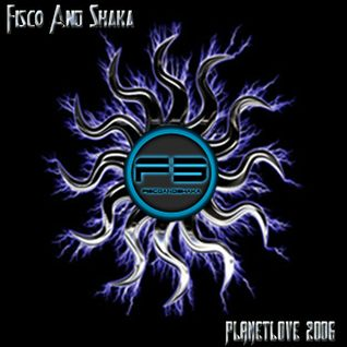 Fisco and Shaka - Planet Love Winners Mix (2006)