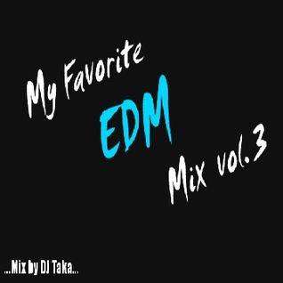 My Favorite EDM Mix #3