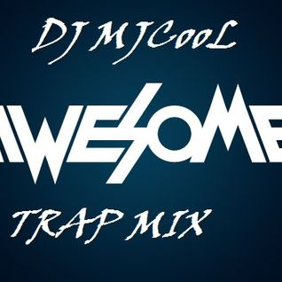 DJ MJCooL_OweSome TRAp