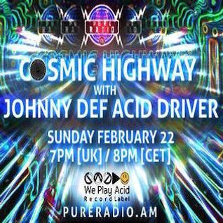 Cosmic Highway_22Feb2015 @ PURE RADIO