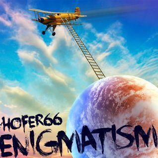 hofer66 - enigmatism - live at ibiza global radio - 151123