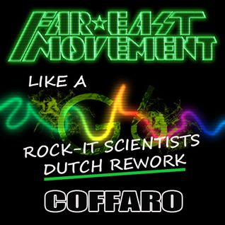 Like a G6 (Rock-It Scientists Dutch Rework)