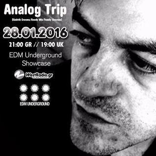 Analog Trip  @ EDM Underground Showcase 28 Jan 2016 - www.westradio.gr