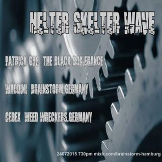 Dj-Set @ Helter Skelter Wave (Brainstorm-Hamburg) 24-07-2015