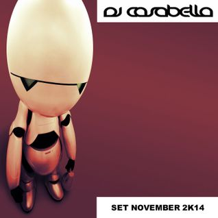 DJ CASABELLA-SET NOVEMBER 2K14 FREE DOWNLOAD!!!