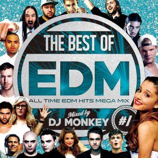 THE BEST OF EDM #1 -ALL TIME EDM HITS MEGA MIX-